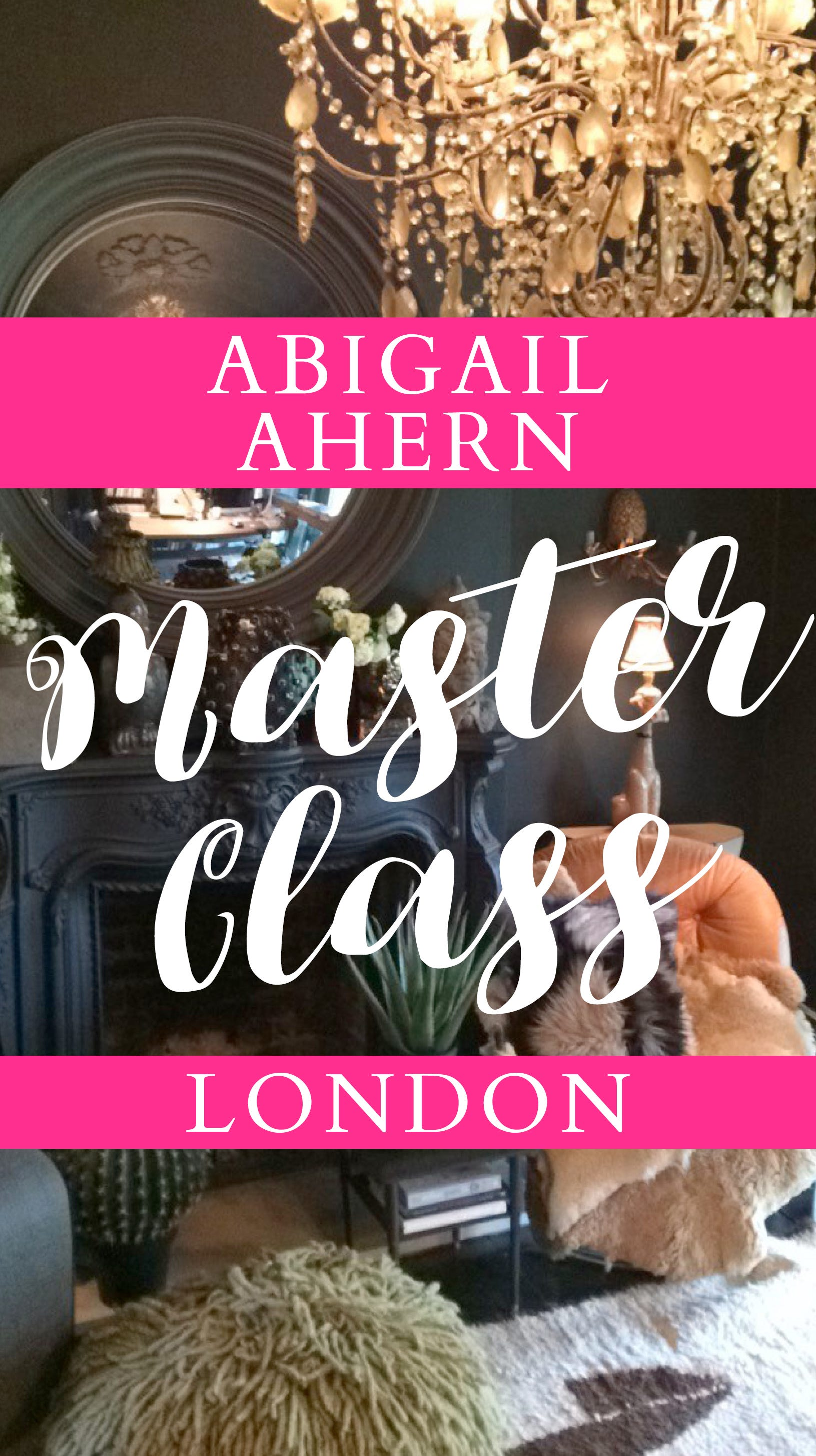 Interior Master Class With Abigail Ahern Bedeck Home