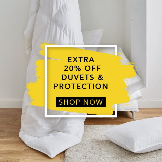 Black Friday Duvets and Protection Extra 20% Off